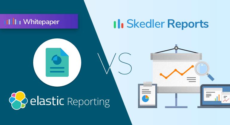 Skedler Reports vs. Elastic Reporting